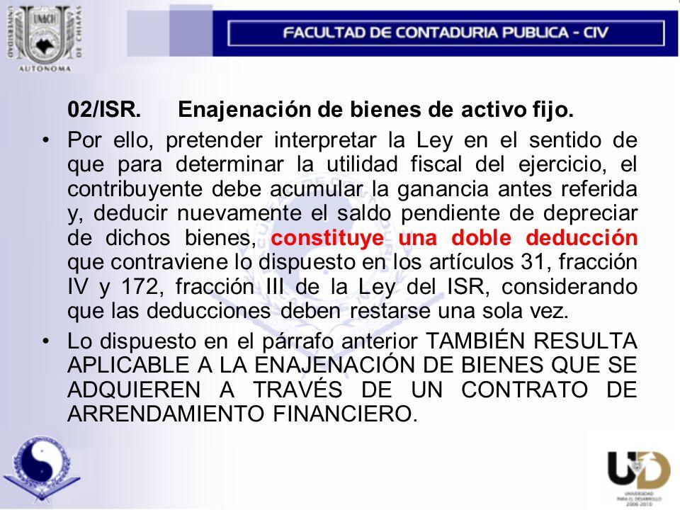 02/ISR. Enajenación de bienes de activo fijo.