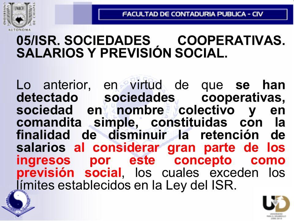05/ISR. SOCIEDADES COOPERATIVAS. SALARIOS Y PREVISIÓN SOCIAL.