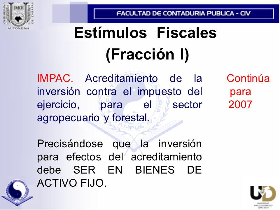 Estímulos Fiscales (Fracción I)