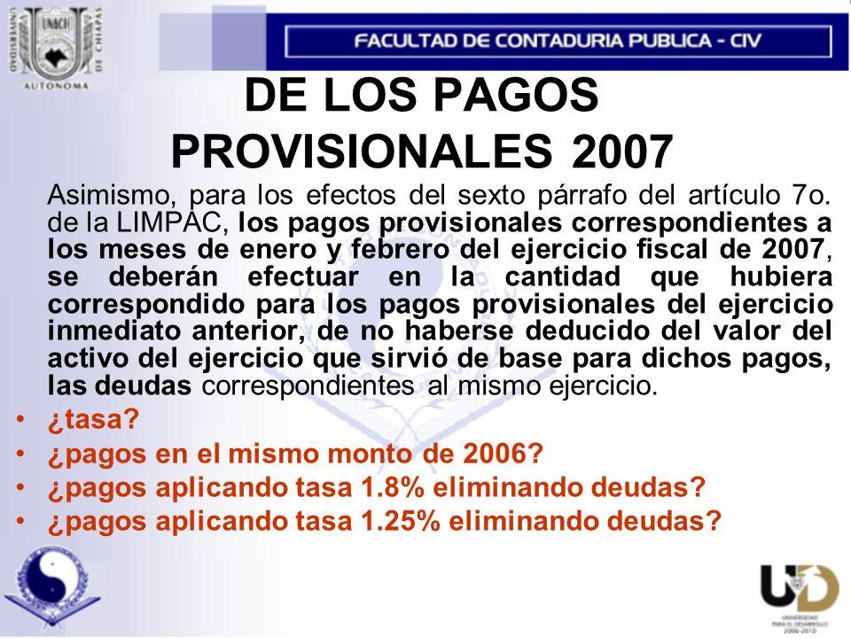 DE LOS PAGOS PROVISIONALES 2007