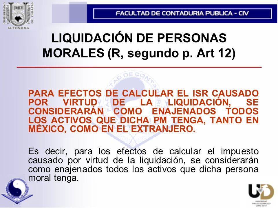 LIQUIDACIÓN DE PERSONAS MORALES (R, segundo p. Art 12)