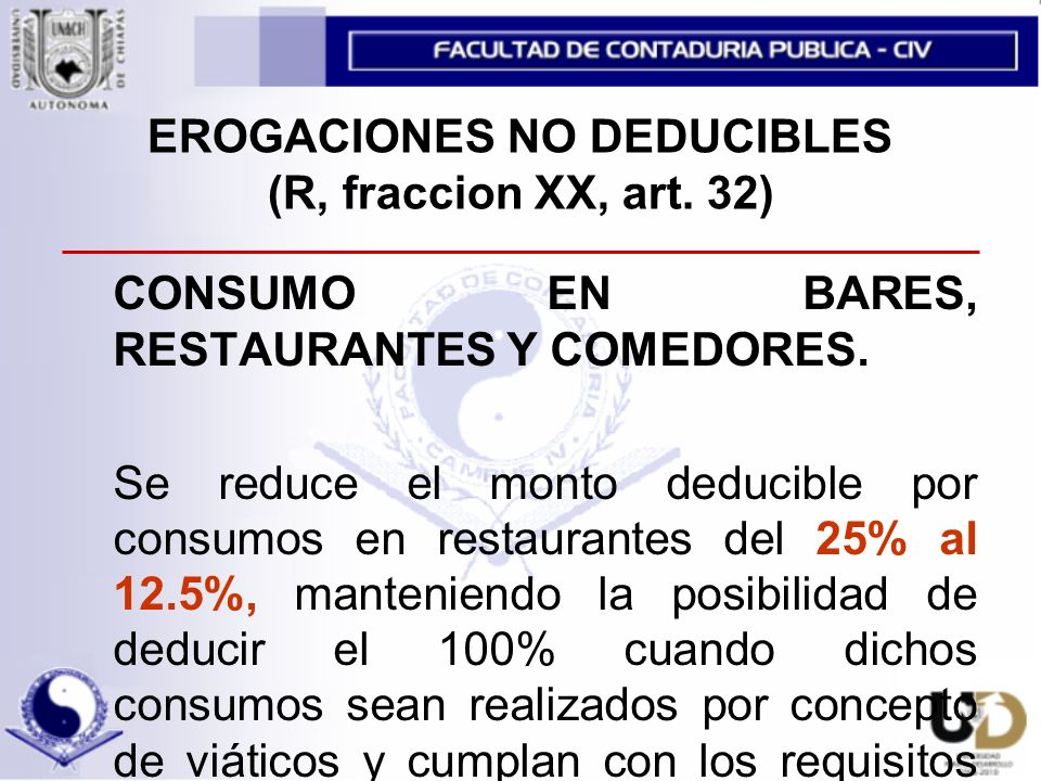EROGACIONES NO DEDUCIBLES (R, fraccion XX, art. 32)