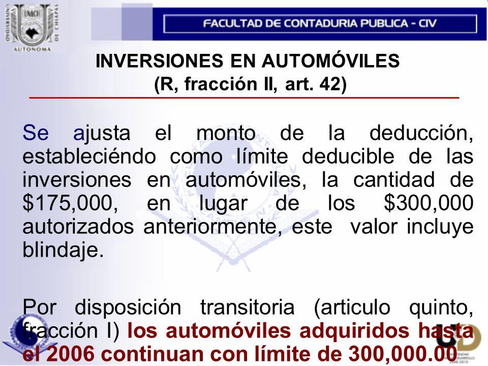 INVERSIONES EN AUTOMÓVILES (R, fracción II, art. 42)