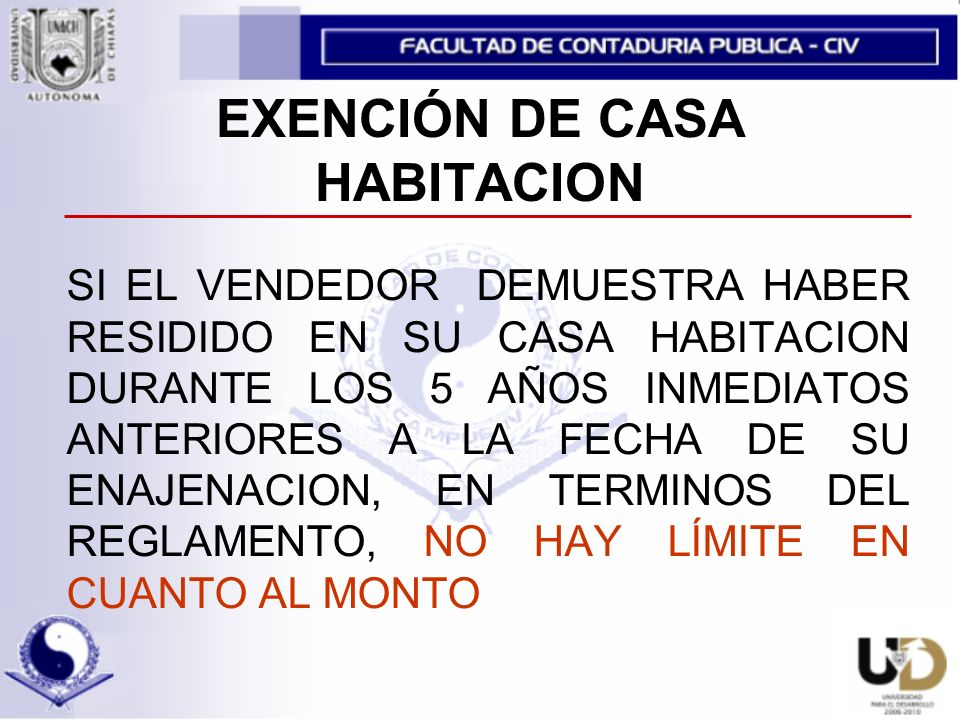 EXENCIÓN DE CASA HABITACION