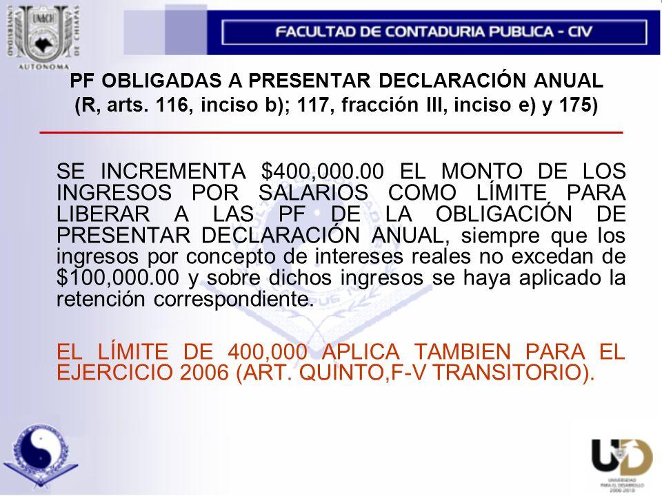 PF OBLIGADAS A PRESENTAR DECLARACIÓN ANUAL (R, arts