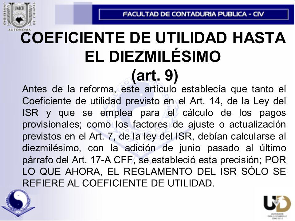 COEFICIENTE DE UTILIDAD HASTA EL DIEZMILÉSIMO (art. 9)