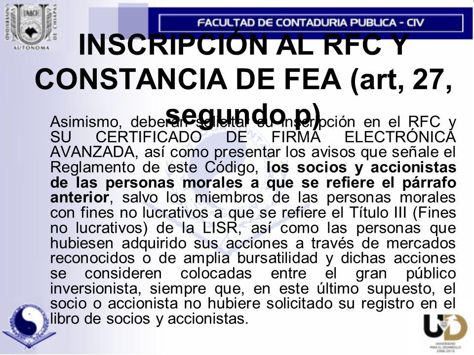 INSCRIPCIÓN AL RFC Y CONSTANCIA DE FEA (art, 27, segundo p)
