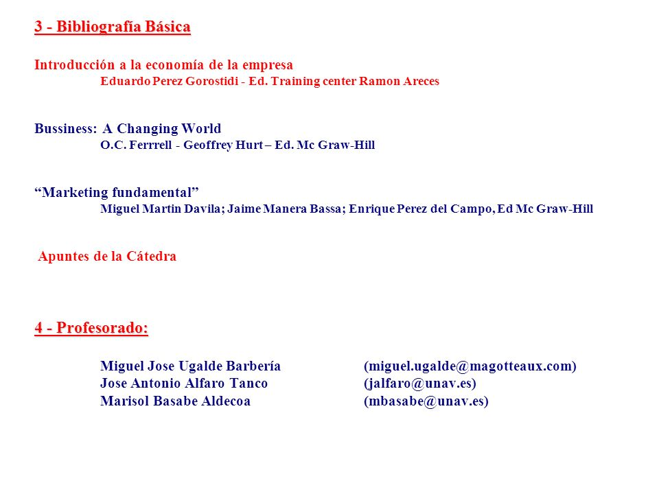3 - Bibliografía Básica 4 - Profesorado: