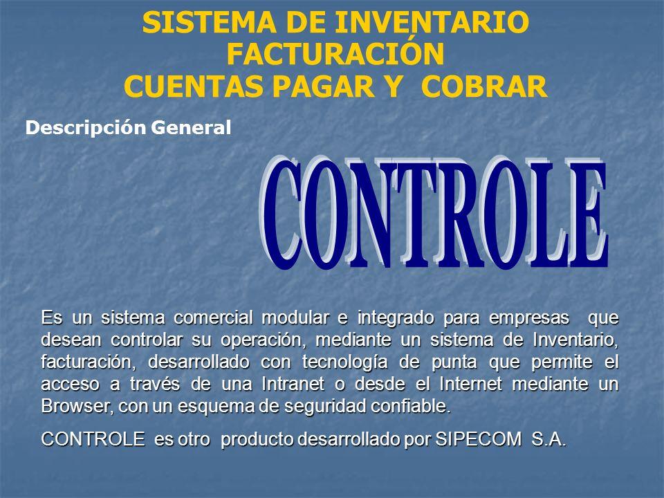 CONTROLE SISTEMA DE INVENTARIO FACTURACIÓN CUENTAS PAGAR Y COBRAR