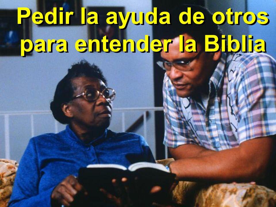 Pedir la ayuda de otros para entender la Biblia