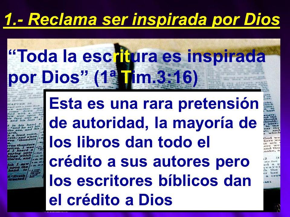 1.- Reclama ser inspirada por Dios