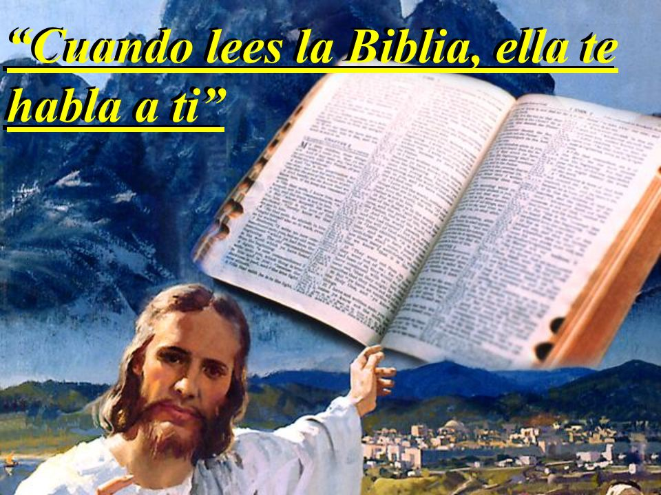 Cuando lees la Biblia, ella te habla a ti