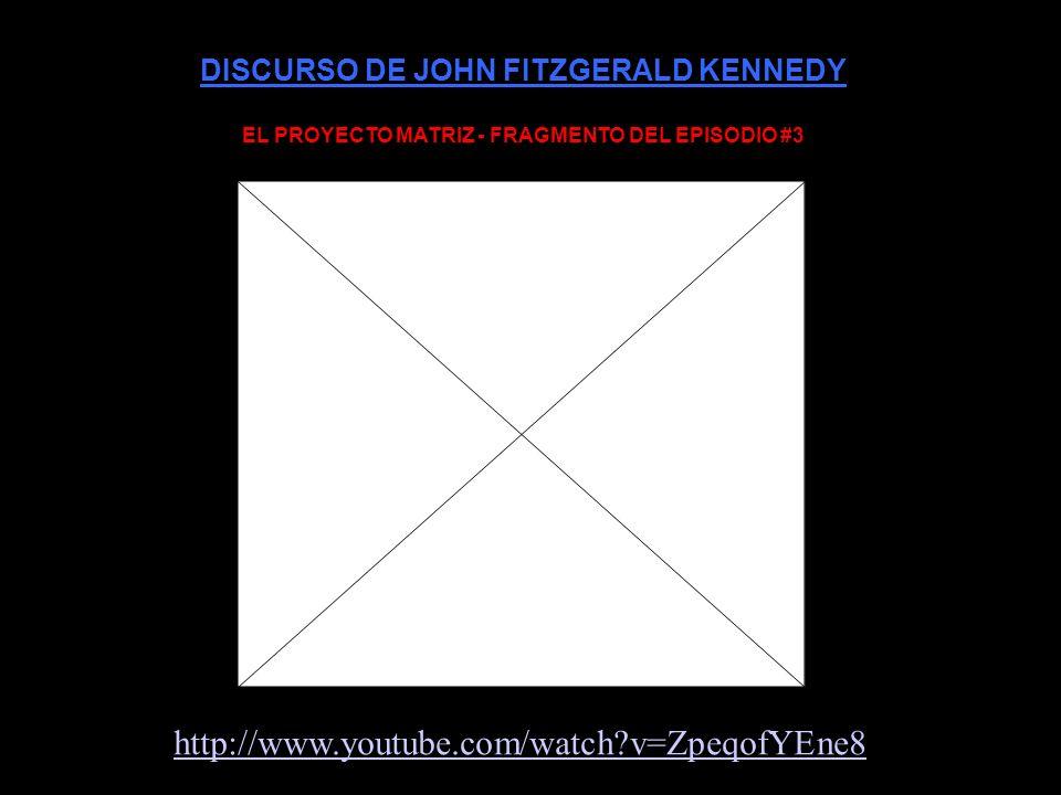 DISCURSO DE JOHN FITZGERALD KENNEDY
