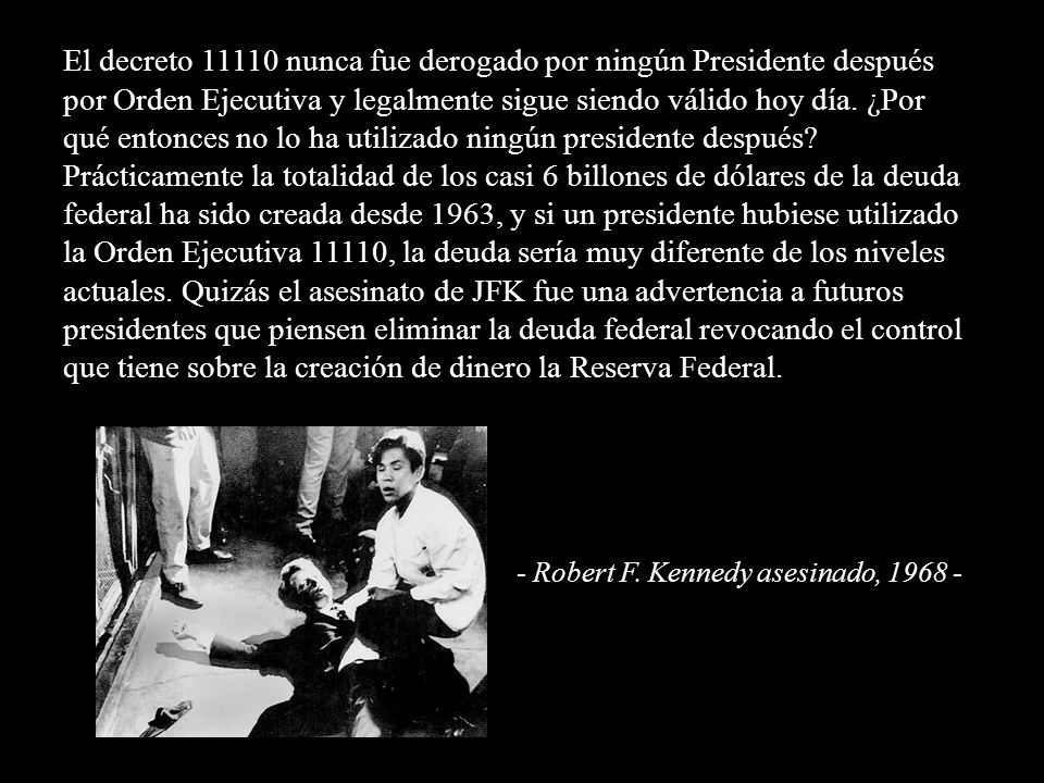 - Robert F. Kennedy asesinado, 1968 -