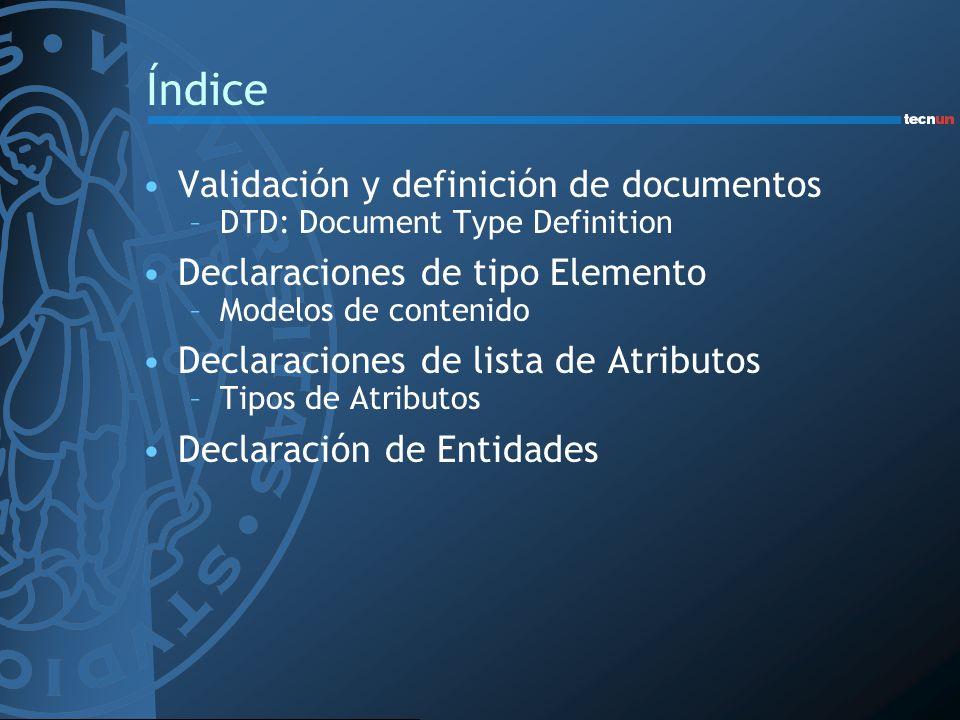 Índice Validación y definición de documentos