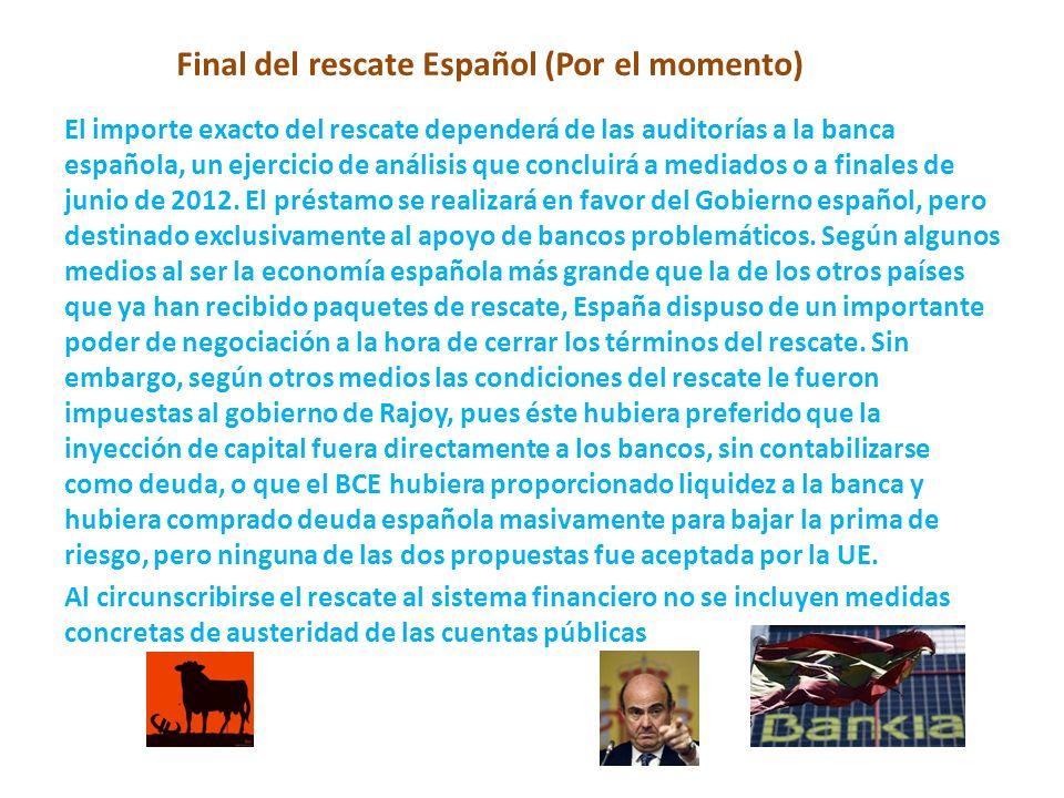 Final del rescate Español (Por el momento)