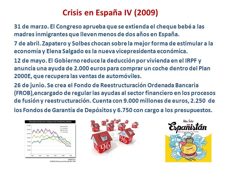 Crisis en España IV (2009)
