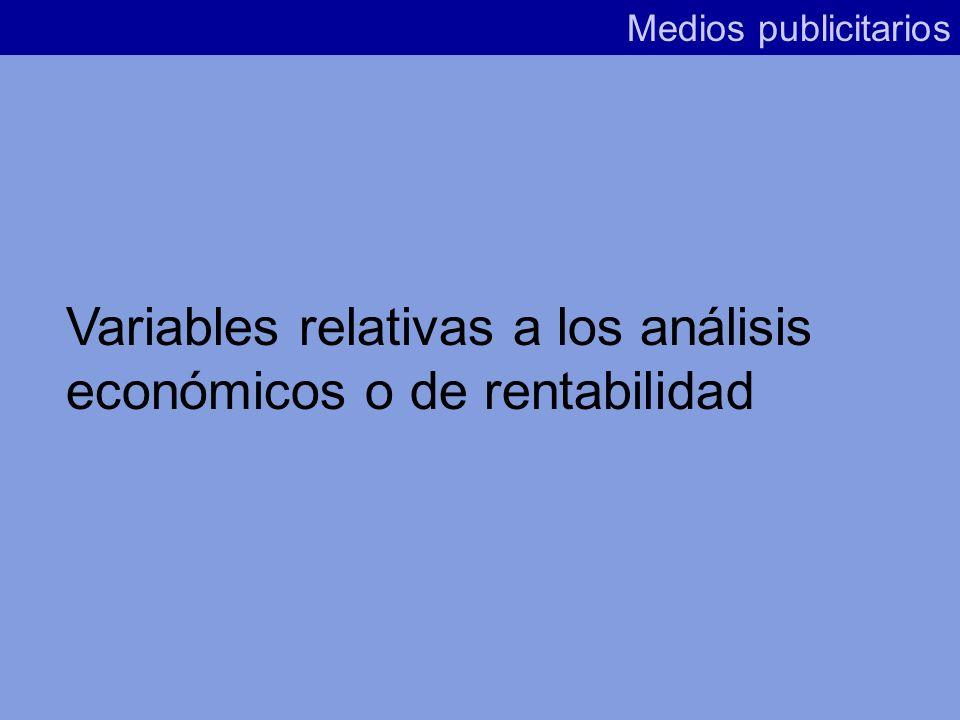 Variables relativas a los análisis económicos o de rentabilidad