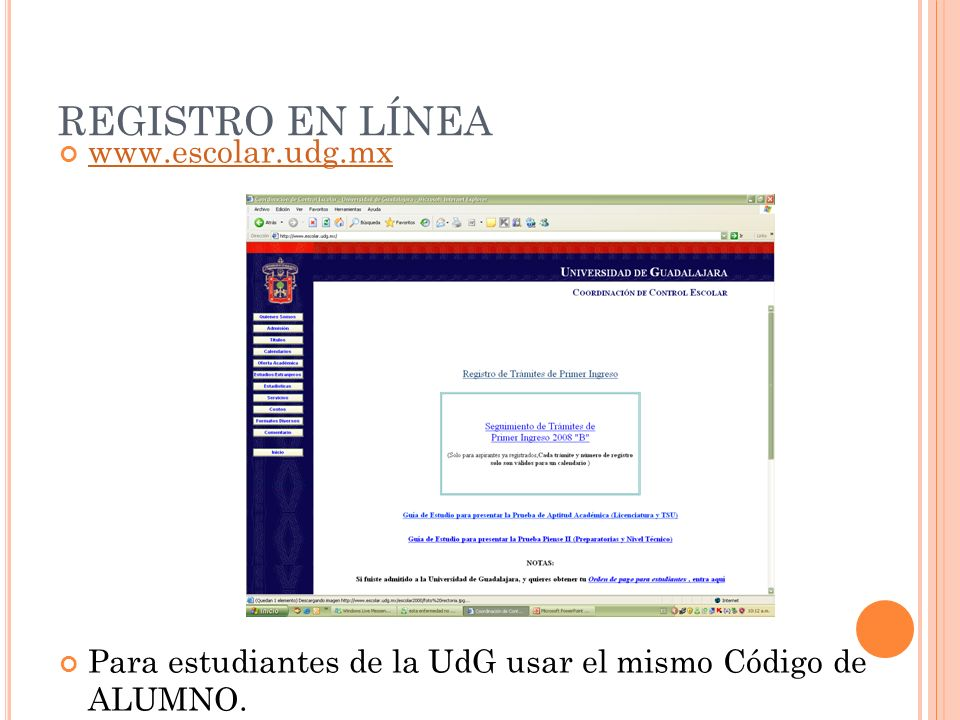REGISTRO EN LÍNEA www.escolar.udg.mx