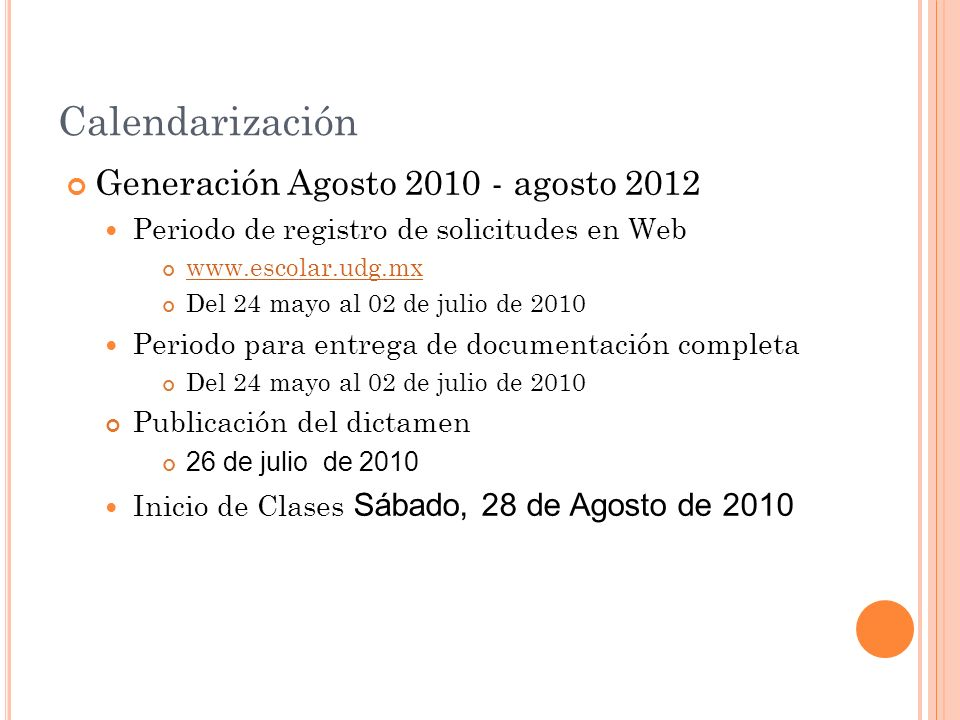 Calendarización Generación Agosto 2010 - agosto 2012