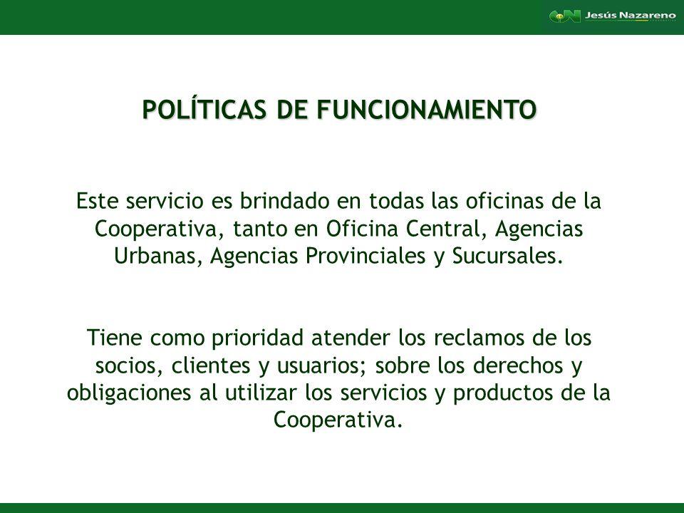 POLÍTICAS DE FUNCIONAMIENTO