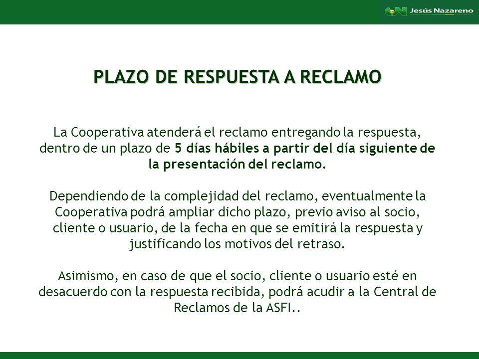 PLAZO DE RESPUESTA A RECLAMO