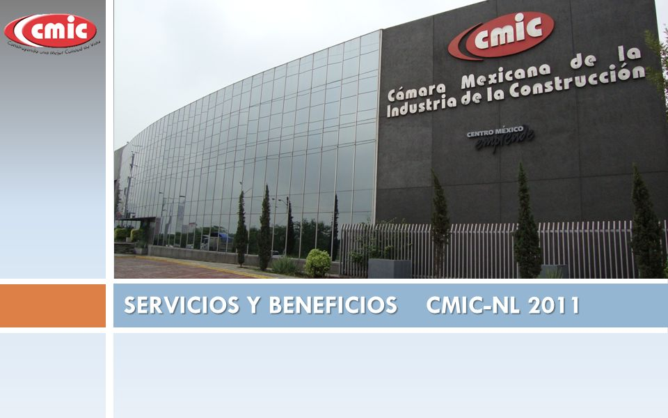 SERVICIOS Y BENEFICIOS CMIC-NL 2011