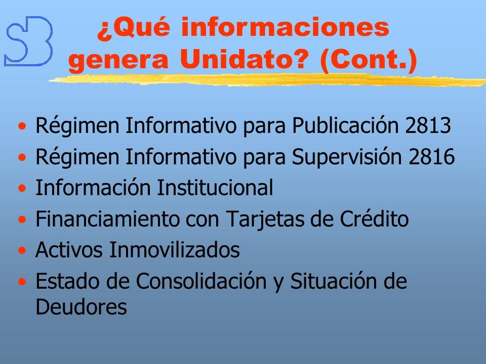 ¿Qué informaciones genera Unidato (Cont.)
