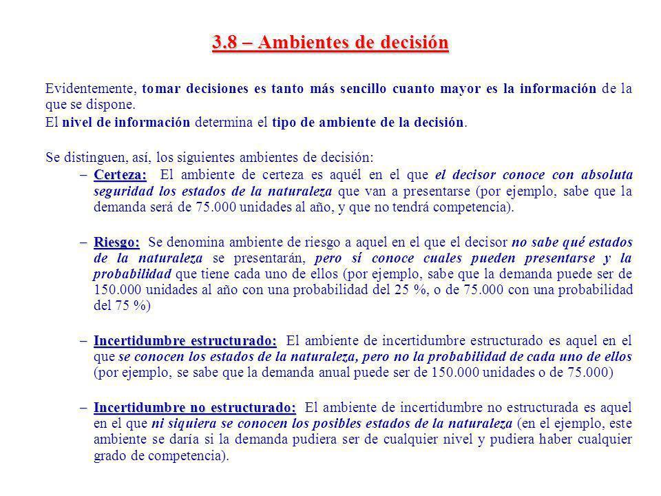 3.8 – Ambientes de decisión