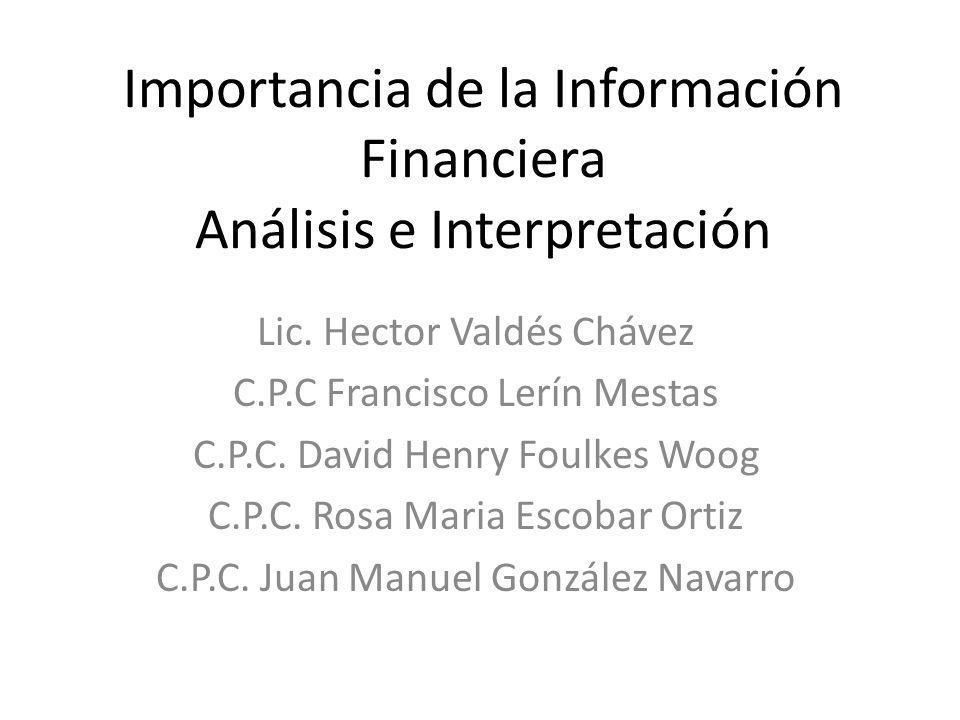 Importancia de la Información Financiera Análisis e Interpretación