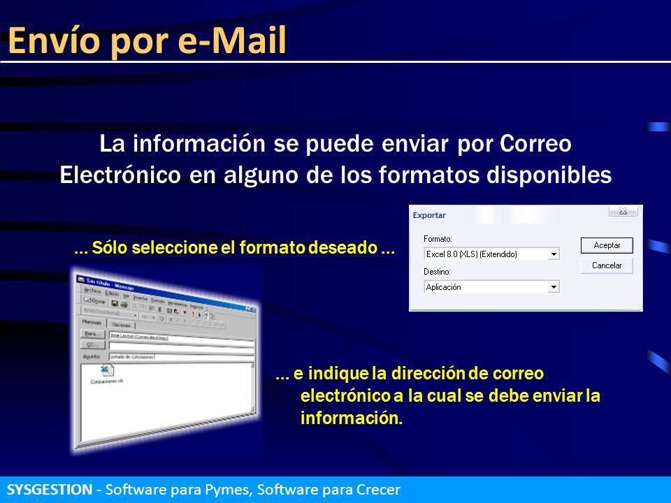 Envío por e-MailLa información se puede enviar por Correo Electrónico en alguno de los formatos disponibles.
