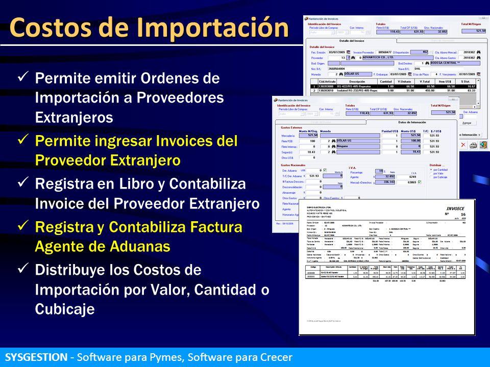 Costos de ImportaciónPermite emitir Ordenes de Importación a Proveedores Extranjeros. Permite ingresar Invoices del Proveedor Extranjero.