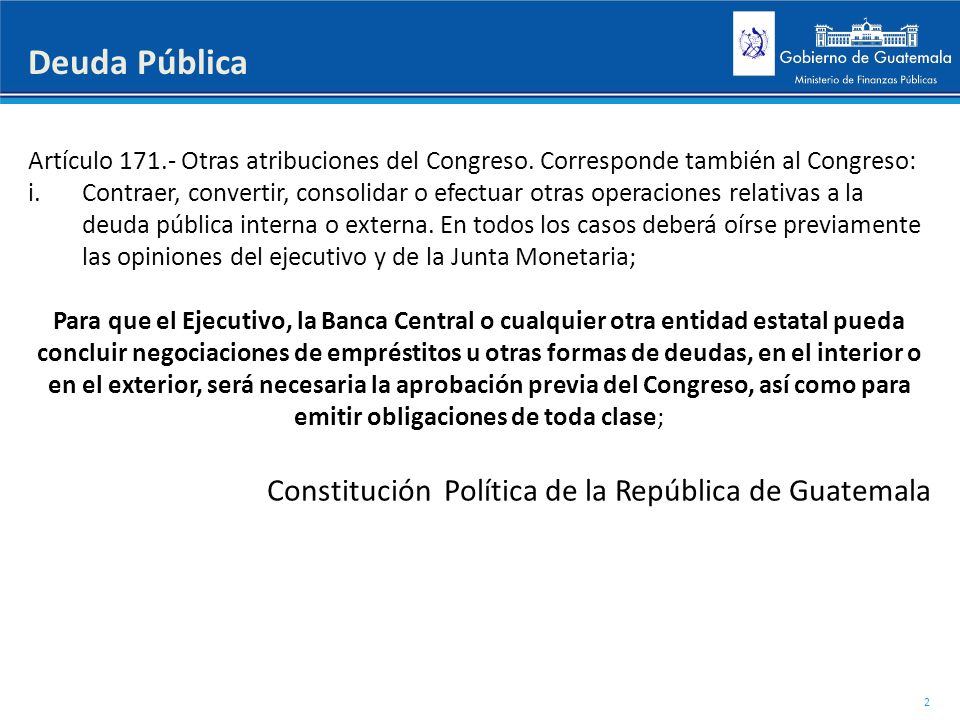 Deuda Pública Constitución Política de la República de Guatemala