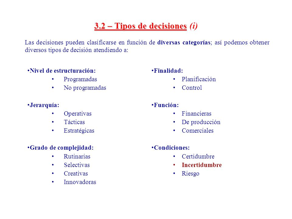 3.2 – Tipos de decisiones (i)