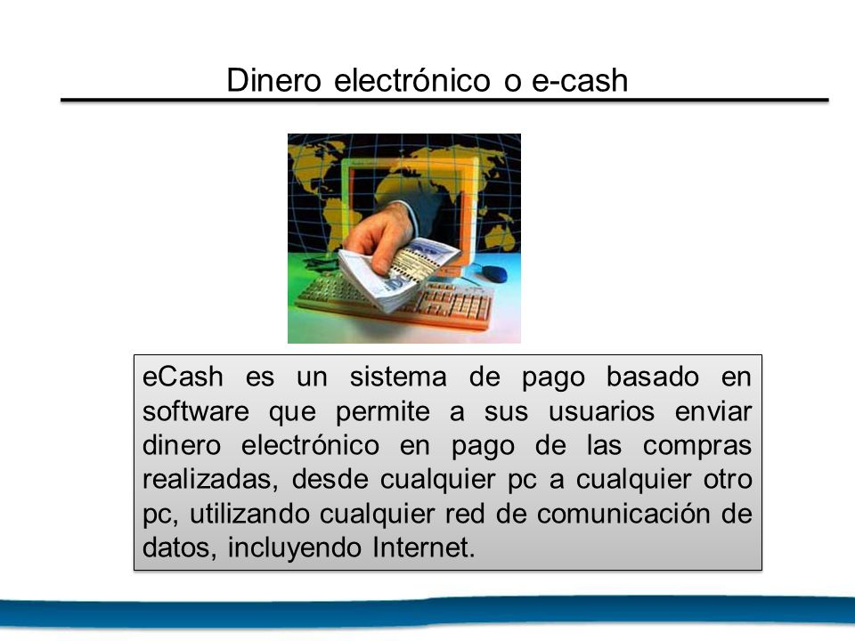 Dinero electrónico o e-cash