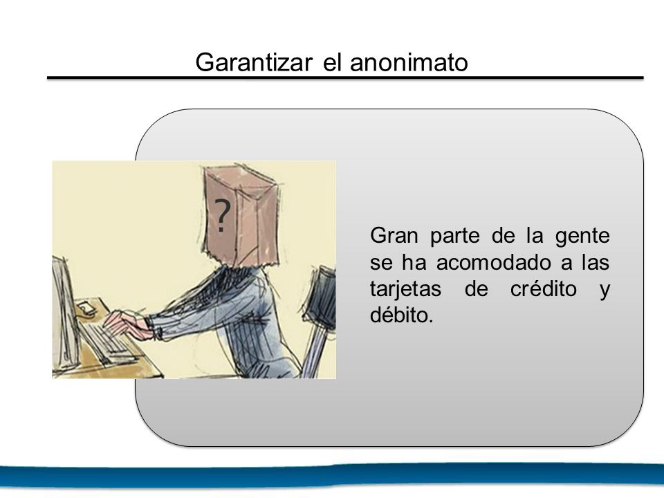 Garantizar el anonimato