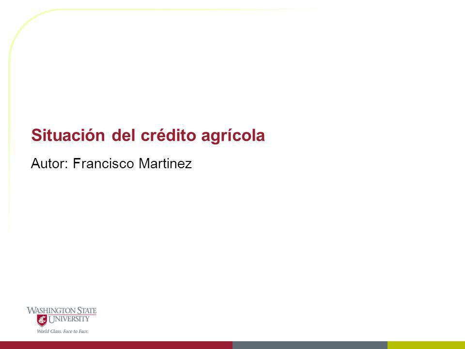 Situación del crédito agrícola