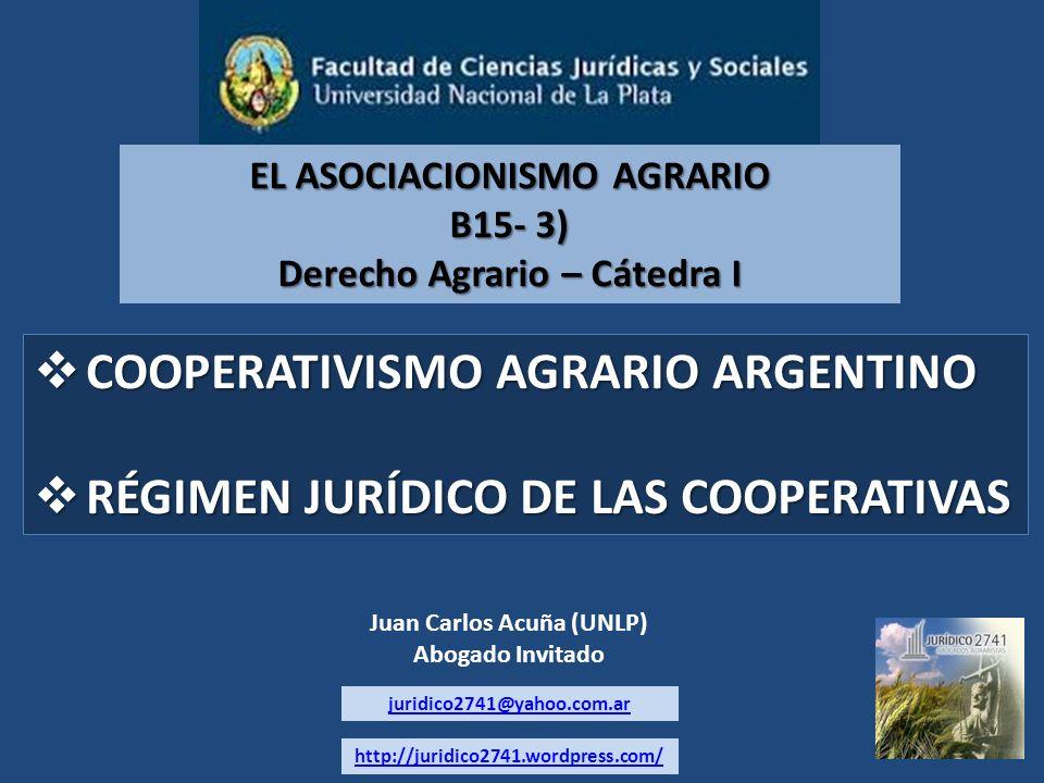 COOPERATIVISMO AGRARIO ARGENTINO RÉGIMEN JURÍDICO DE LAS COOPERATIVAS