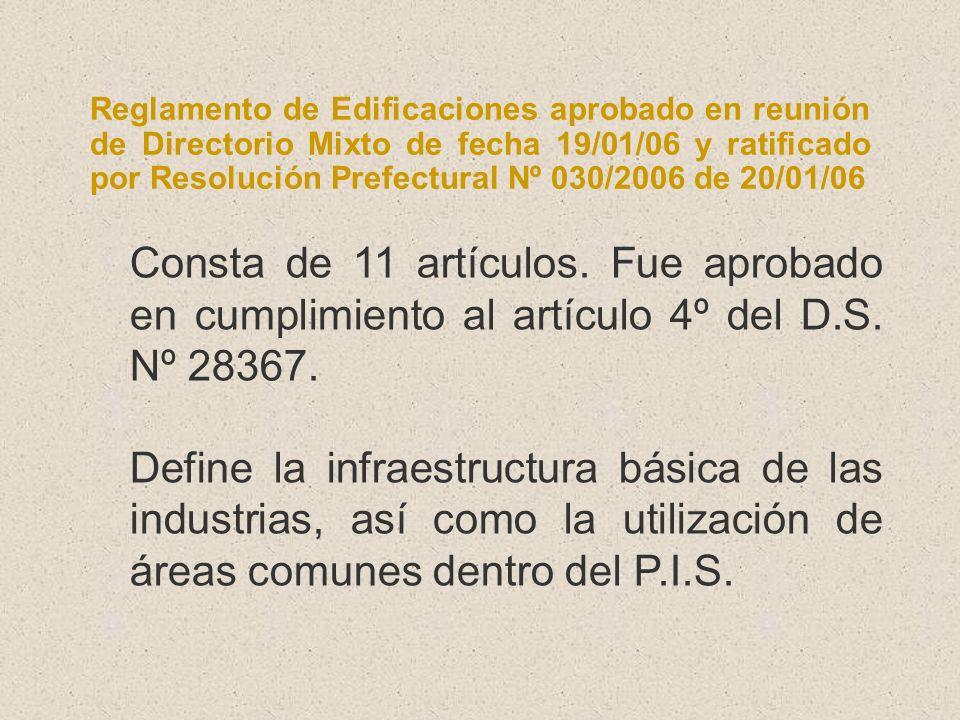 Reglamento de Edificaciones aprobado en reunión de Directorio Mixto de fecha 19/01/06 y ratificado por Resolución Prefectural Nº 030/2006 de 20/01/06