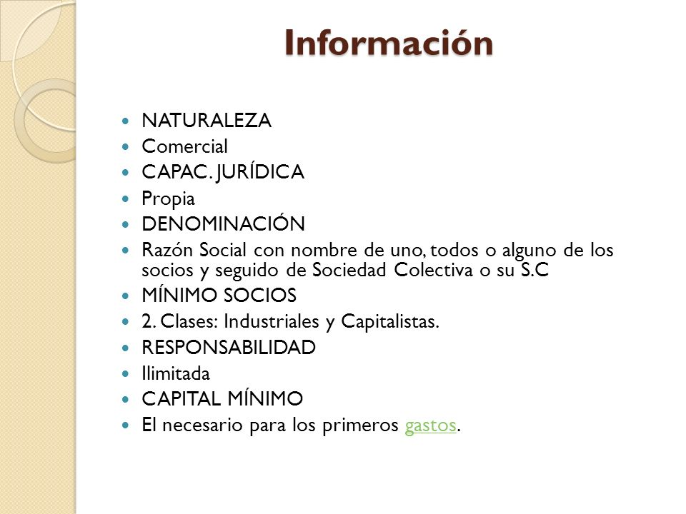Información NATURALEZA Comercial CAPAC. JURÍDICA Propia DENOMINACIÓN