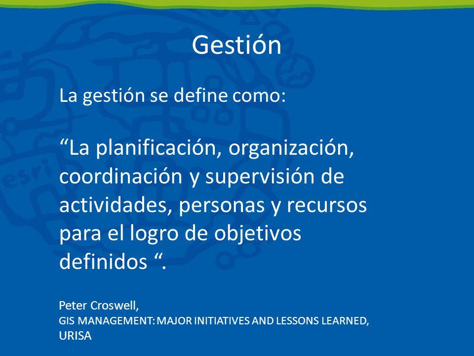 Gestión La gestión se define como:
