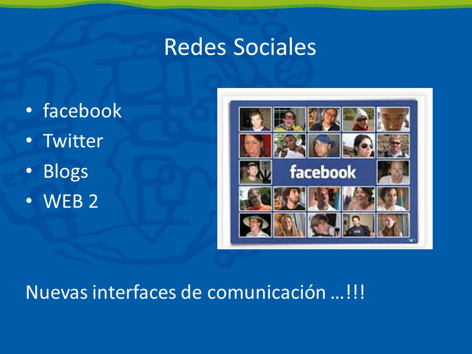 Redes Sociales facebook Twitter Blogs WEB 2