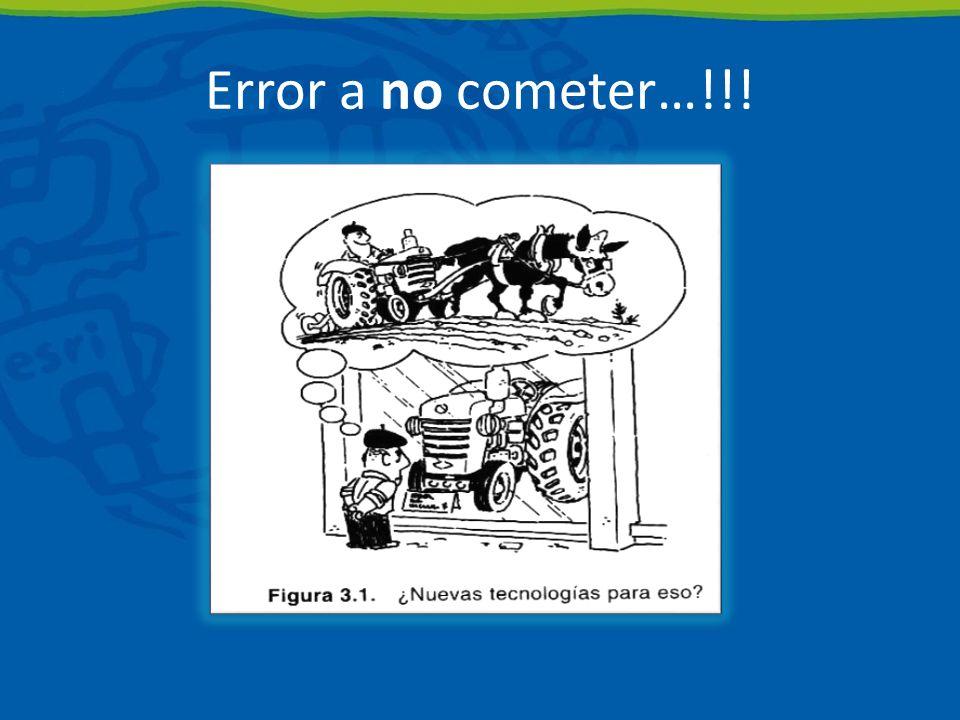 Error a no cometer…!!!