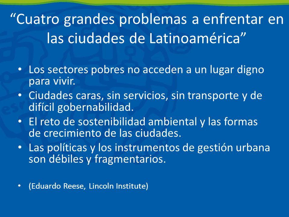 Cuatro grandes problemas a enfrentar en las ciudades de Latinoamérica