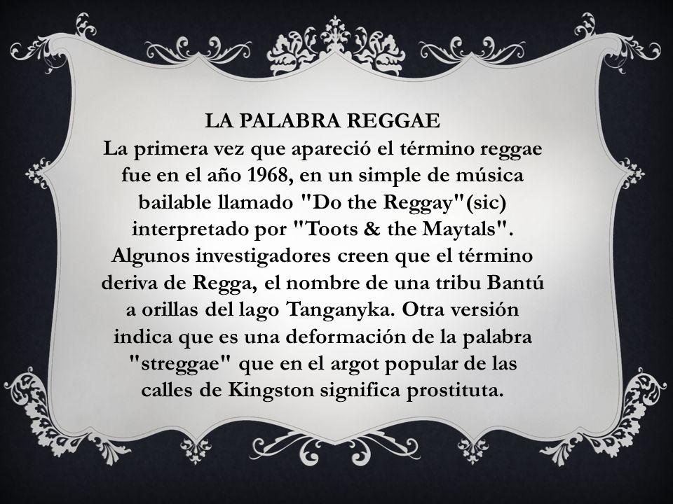 LA PALABRA REGGAE