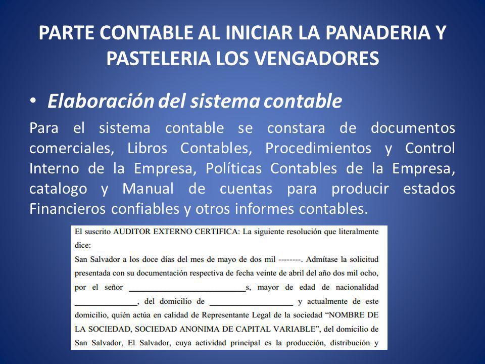 PARTE CONTABLE AL INICIAR LA PANADERIA Y PASTELERIA LOS VENGADORES