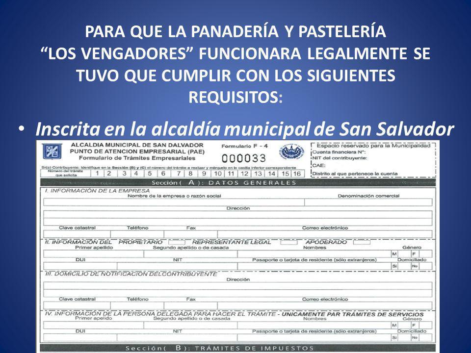 Inscrita en la alcaldía municipal de San Salvador