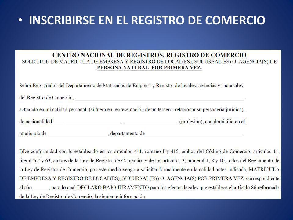INSCRIBIRSE EN EL REGISTRO DE COMERCIO