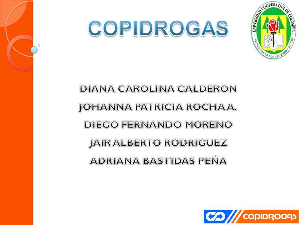 COPIDROGAS DIANA CAROLINA CALDERON JOHANNA PATRICIA ROCHA A.