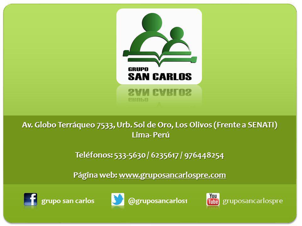 Av. Globo Terráqueo 7533, Urb. Sol de Oro, Los Olivos (Frente a SENATI)